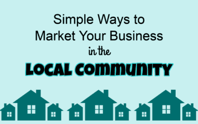 Local Marketing: Simple Ways to Market Your Business Locally